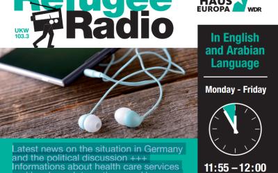 Refugee Radio – Westdeutscher Rundfunk, Funkhaus Europa